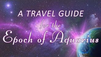 A Travel Guide for the Epoch of Aquarius-1