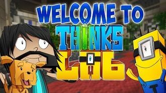 WELCOME TO THINK'S LAB! - Minecraft Mods -Minecraft Roleplay-