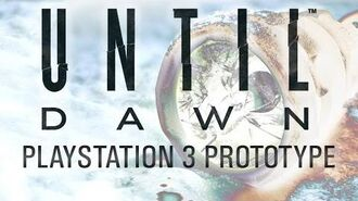 Until Dawn PS3 First Person Prototype