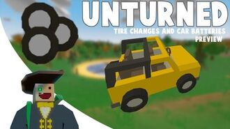 Tires and Batteries! Unturned Update Preview
