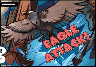 EAGLE ATTACK!!111!!