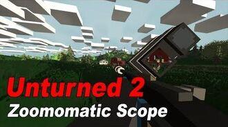 Unturned 2 Crafting Zoomomatic Scope