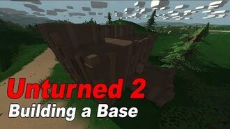 Unturned 2 How to Build Your First Base