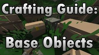 Unturned Crafting Guide Base Objects (Placeables) - How to Make a Campfire, Chest, Cot, and More