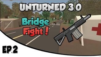 "Unturned 3.0 Gameplay - Part 2 ""Confederation Bridge Madness""!"