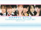 HAPPY! STYLE Communication Circuit 001