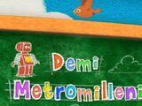 Demi Metromillenium