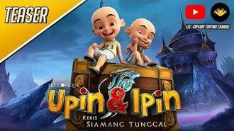 Upin & Ipin Keris Siamang Tunggal Teaser Trailer 2