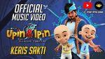 Keris Sakti Official MV - Fakhrul Razi (OST Upin & Ipin Keris Siamang Tunggal)