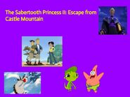 The Sabertooth Princess II Escape from Castle Mountain