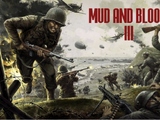 Mud and Blood 3