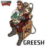 Greesh