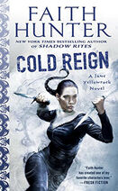 Cold Reign (Jane Yellowrock -11) by Faith Hunter