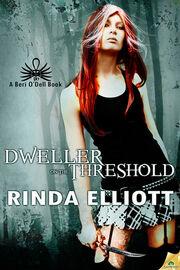 Dweller on the Threshold (Beri O'Dell -1) by Rinda Elliott