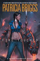 Fire Touched (Mercy Thompson -9) by Patricia Briggs