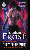Into the Fire (Night Prince -4) by Jeaniene Frost