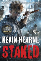 Staked (The Iron Druid Chronicles -8) by Kevin Hearne