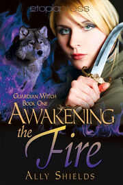 1. Awakening the Fire (2012)