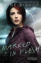 Marked in Flesh (The Others -4) by Anne Bishop