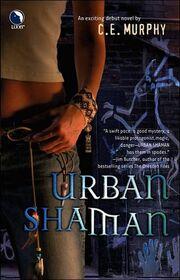 Urban Shaman (2005)