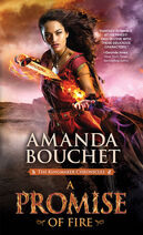 A Promise of Fire (Kingmaker Chronicles -1) by Amanda Bouchet