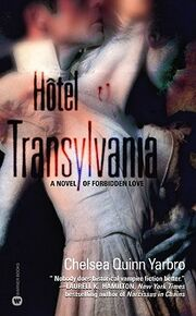 Hotel Transylvania (Saint-Germain -1) by Chelsea Quinn Yarbro