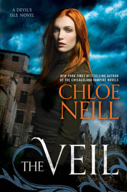 The Veil (Devil's Isle -1) by Chloe Neill