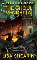 The Ghoul Vendetta (SPI Files -4) by Lisa Shearin