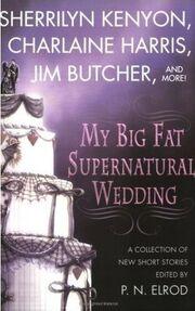 My Big Fat Supernatural Wedding (2006)