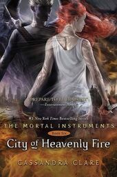 City of Heavenly Fire (The Mortal Instruments -6) by Cassandra Clare