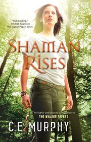 Shaman Rises (Walker Papers