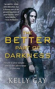 The Better Part of Darkness (2009)
