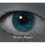 No pain, no game nano ver.