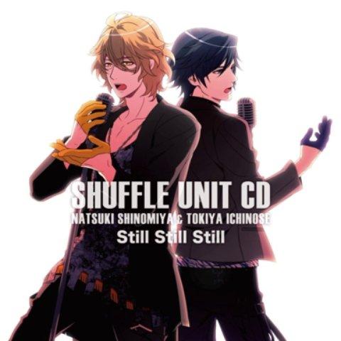 Still Still Still (off vocal) - Shinomiya Natsuki & Ichinose Tokiya