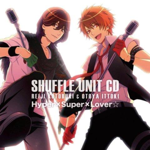 Hyper×Super×Lover☆ - Kotobuki Reiji & Ittoki Otoya