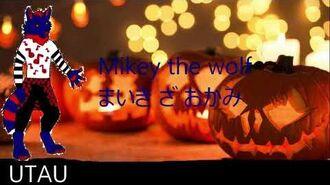 -UTAU- voicebank release Mikey the wolf - happy halloween