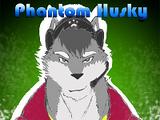 Phantom Husky