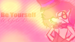 "Image of ""Be Yourself - It Gets Better"""