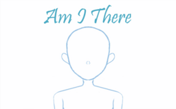 """Image of """"Am I There"""""""