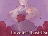 Loveless Last Dance