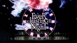 Ever Lasting Night