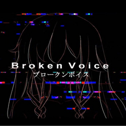 Brokenvoice