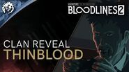 Clan Introduction - Thinbloods - Vampire The Masquerade - Bloodlines 2