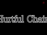 Hurtful Chain