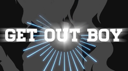 GET OUT BOY