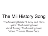 The Mii History Song