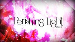 Perishing Light