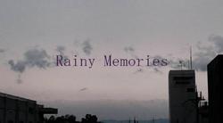 Rainy Memories
