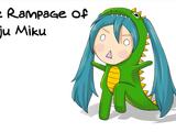 The Rampage Of Kaiju Miku