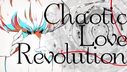 Chaotic Love Revolution